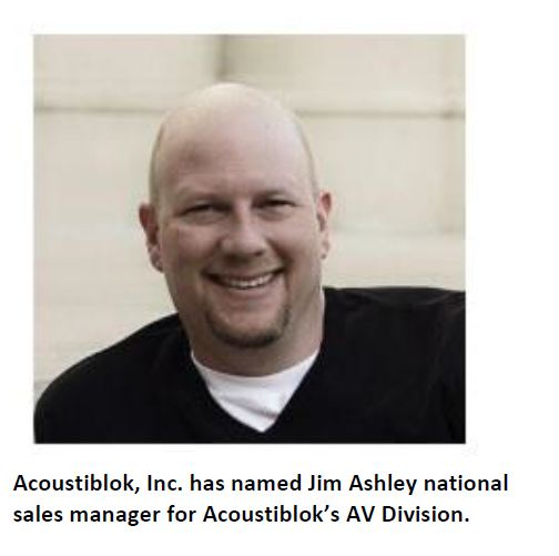 Jim Ashley Acoustiblok national sales manager, AV division